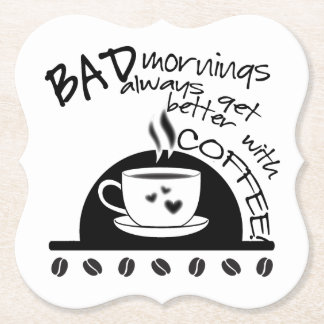 Typography | Mornings Get Better With Coffee Paper Coaster
