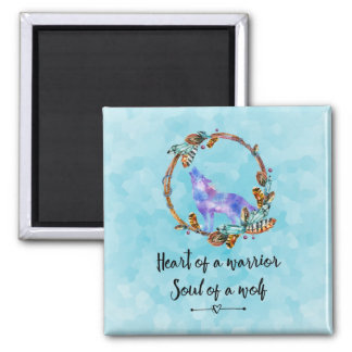 Typography Quote with Wild Wolf in a Boho Wreath Magnet