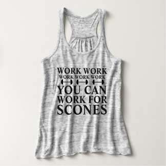 Typography Work For Scones Gym Weight Lift Workout Tank Top