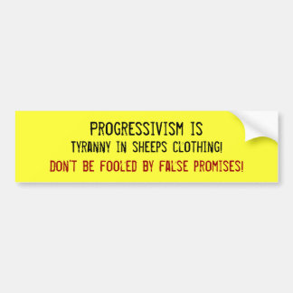 Tyranny in sheeps clothes bumper sticker