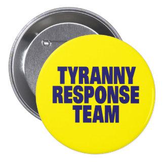 Tyranny Response Team Pin