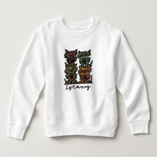 """Tyranny"" Toddler Sweatshirt"
