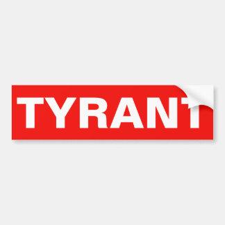 TYRANT BUMPER STICKER