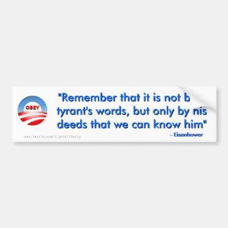 Tyrant's words bumper sticker