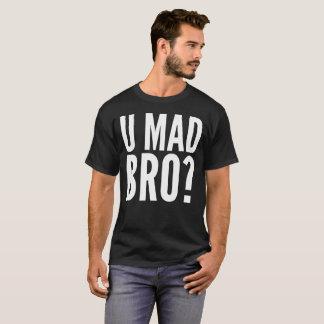 U Mad Bro? Typography T-Shirt