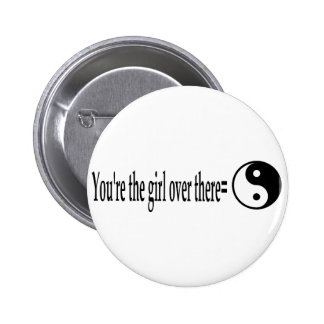 U R The Girl 2 Inch Round Button