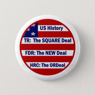 U.S. History and Hillary Clinton 2 Inch Round Button