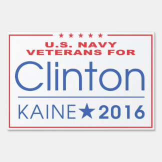 U.S. Navy Veterans for Clinton Yard Sign Large