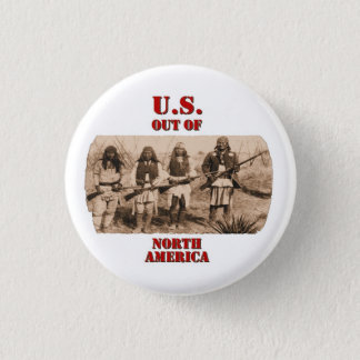 U.S. Out Of N. America 1 Inch Round Button