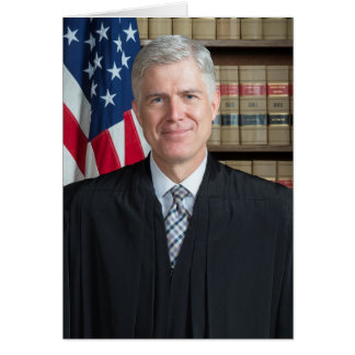 U.S. Supreme Court Justice Neil Gorsuch Card