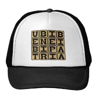 Ubi Bene, Ibi Patria, Home Is Where You Feel Good Trucker Hat