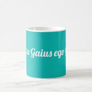 Ubi tu Gaius ego Gaia Coffee Mug