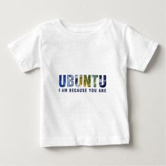Ubuntu - I am because You are Baby T-Shirt