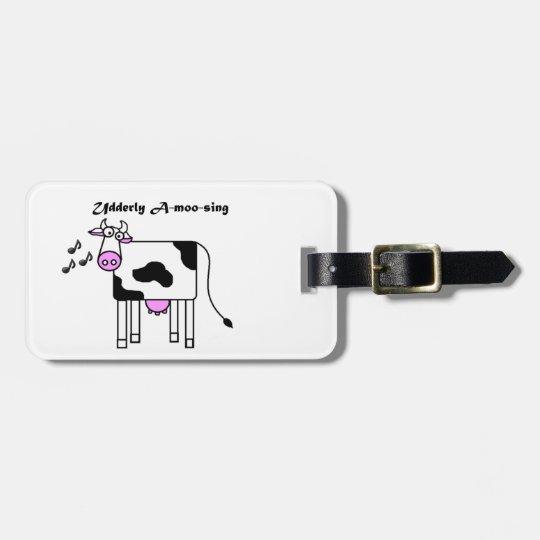 Udderly A-moo-sing Funny Cartoon Bag Tag