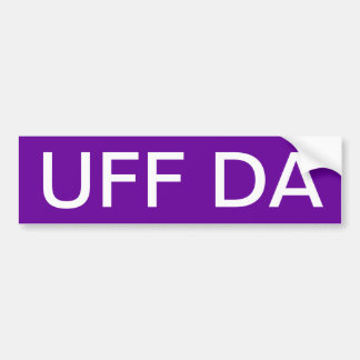 UFF DA BUMPER STICKER