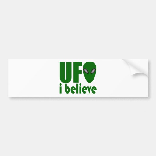UFO I BELIEVE T-SHIRTS AND GIFTS BUMPER STICKERS
