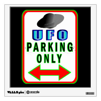 UFO Parking Only Wall Decal