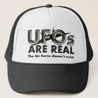 UFOs Are Real - The Air Force Doesn't Exist Trucker Hat