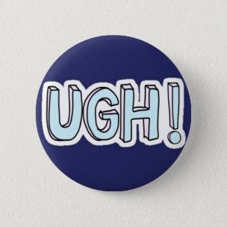 Ugh Button