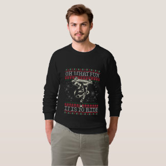 Ugly Christmas Skateboard Oh What Fun it is to Rid Sweatshirt