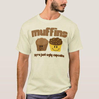 Ugly Muffins Shirt
