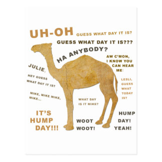 Uh Oh Guess What Day it Is? HUMP DAY!!! WOOT! Postcard