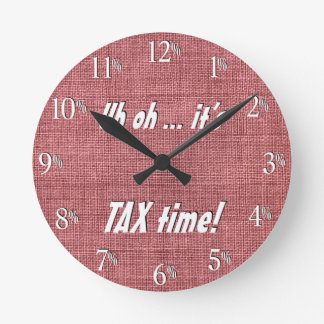 Uh oh... it's TAX time!  Clock - White text