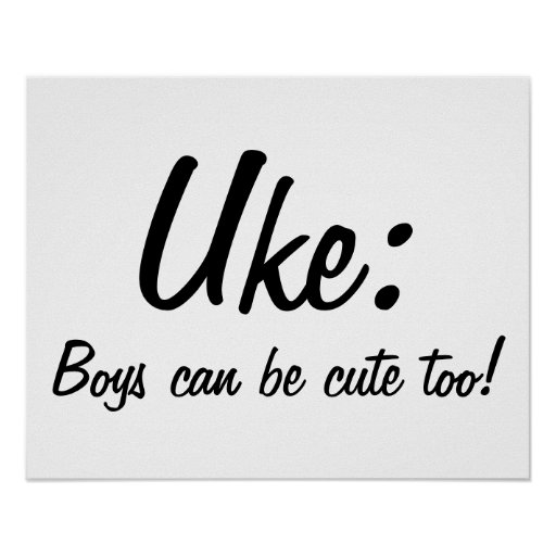 Uke : Boys can be cute too! Poster