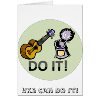 Uke can do it! card