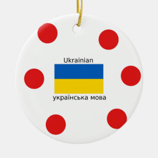 Ukraine Flag And Ukrainian Language Design Ceramic Ornament