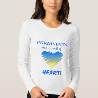 Ukrainians are a Work of Heart Ladies L/S Fitted-T Tees
