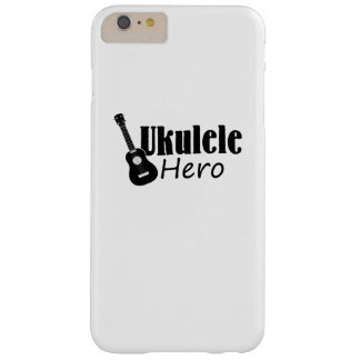 Ukulele Hero Ukulele Uke Music Lover Gifts Player Barely There iPhone 6 Plus Case