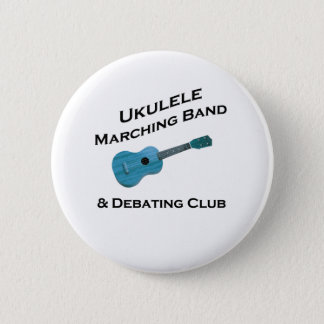 Ukulele Marching Band & Debating Club 2 Inch Round Button