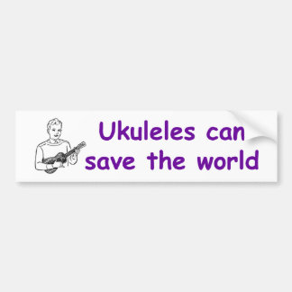 Ukuleles can save the world car bumper sticker