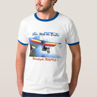 ultralite, Soar With the Eagles, Ultralight ROC... T-shirt