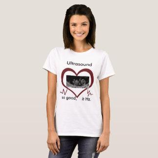 Ultrasound Hz and Heart tee shirt.