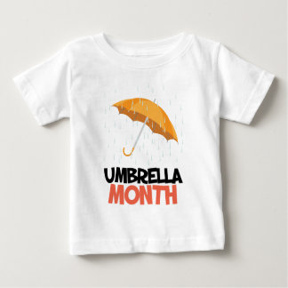 Umbrella Month - Appreciation Day Baby T-Shirt