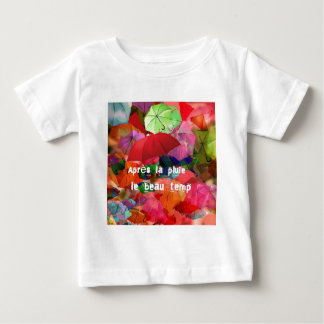 Umbrellas and French proverb Baby T-Shirt