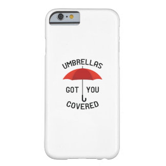 Umbrellas Got You Covered Barely There iPhone 6 Case