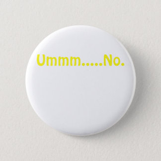 Ummm No 2 Inch Round Button