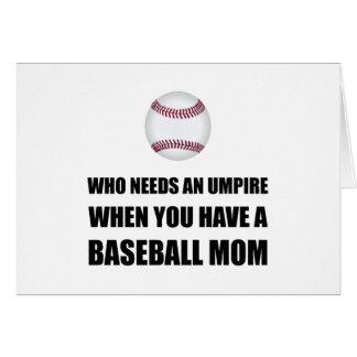 Umpire When Baseball Mom Card