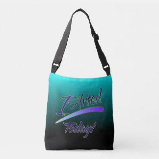 Umsted Design I Arted Today! Crossbody Bag