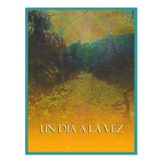 UN DIA A LA VEZ (One Day at a Time in Spanish) Postcard