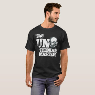 Un Friended Social Media T-Shirt