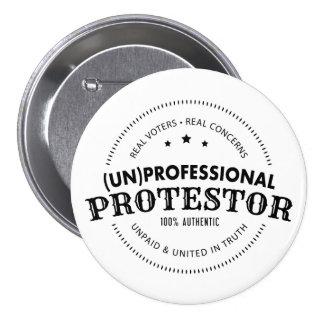 (Un)Professional Protestor Button