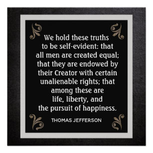 Unalienable Rights Jefferson Quote Poster Print