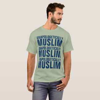 Unapologetically Muslim T-Shirt
