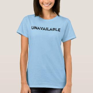 Unavailable Let Them Know Message T-Shirt