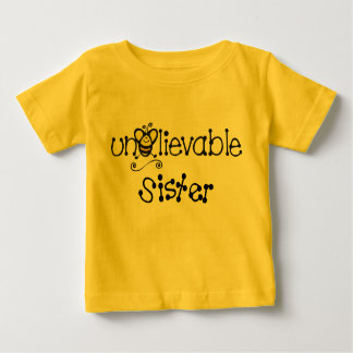 Unbelievable Sister t-shirt