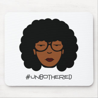 Unbothered Mouse Pad